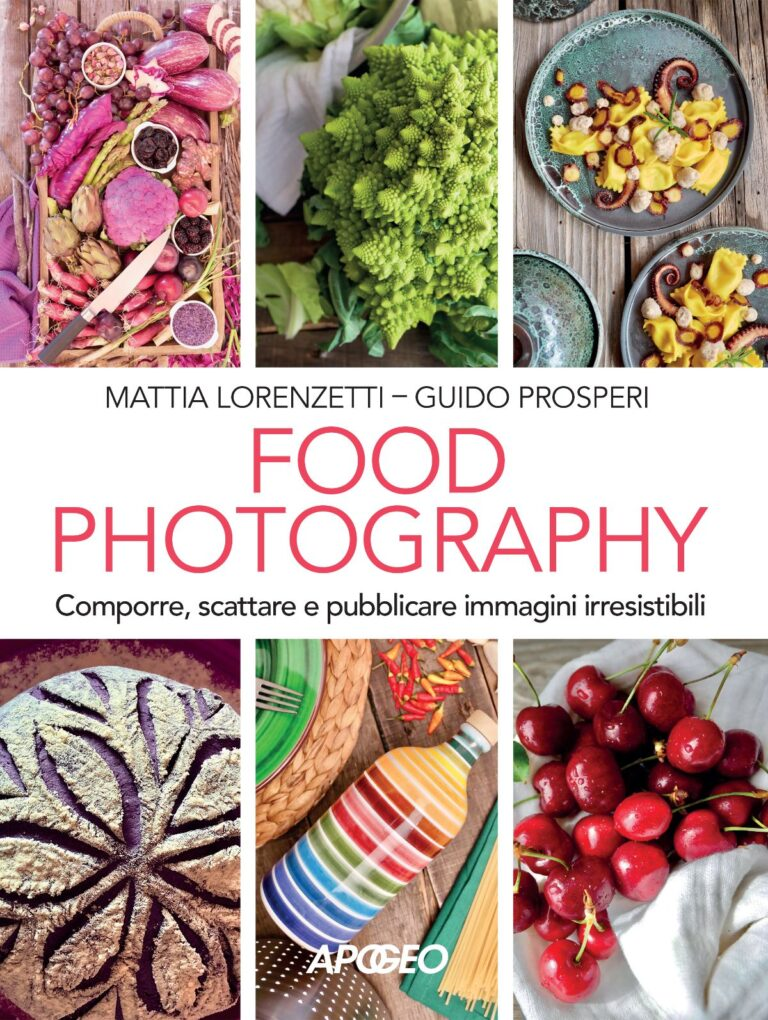"""Food Photography"" Mattia Lorenzetti Guido Prosperi"